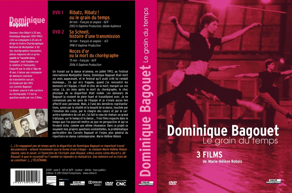 Dominique Bagouet, le grain du temps - Chiloé Productions